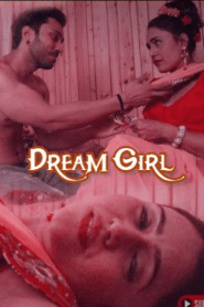 Dream Girl Part 02 Added (2020) Feneo Movies Originals Hindi Web Series Season 01