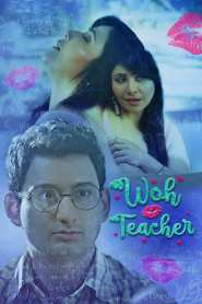 Woh Teacher Full Movie Download Free