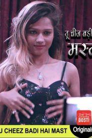 Tu Cheez Badi Hai Mast The 2020 Full Hindi Web Series Free Download