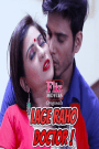 Lage Raho Doctor (Part -2 Added) WEB-Series Full Uncut Version Download