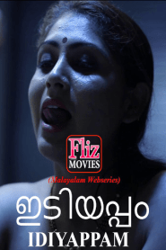 Idiyappam (2020) Fliz Movies Malayalam Web Series Season 01