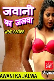 Jawani Ka Jalwa S01 Complete Web Series(2020)