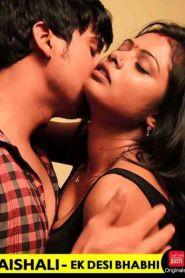 Vaishali Ek Desi Bhabhi CinemaDosti Originals Hindi Short Film