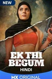 Ek Thi Begum S01 Complete Web Series( 2020 )
