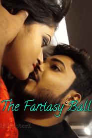 The Fantasy Ball Short Flim (2020)