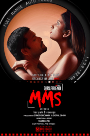 Girlfriends MMS (2020) Hindi WEB-Series WEB-DL [Season 01] – 720P – x265 – 150MB – Download