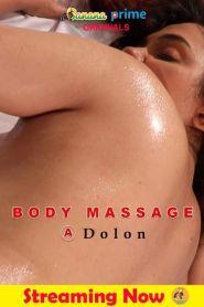 Body Massage Dolon (2020) Banana Prime Originals