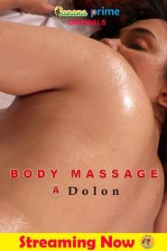 Body Massage Dolon (2020) Banana Prime Originals