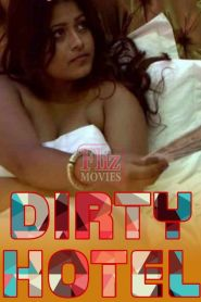 Dirty Hotel (2020) S01 Episode 02 Added Hindi Web Series