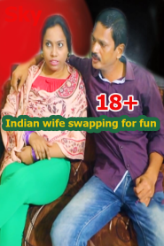 Indian wife swaping for fun and new experiance (2019)