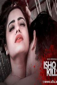 Ishq Kills S01 E01 To E04 WebSeries (2020)