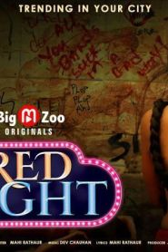 Red Light Season 1 [Big Movie Zoo] Web Series – Episode 3 Added