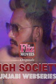 High Society Episode 05 Added Season 1 [Fliz Movies] Web Series – Episode 1 Added