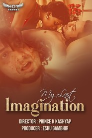 My Last Imagination 2020 HotShots Originals Hindi Short Film