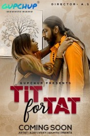 Tit For Tat (2020) S01E01 Hindi Gupchup Web Series