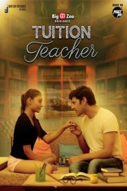 Tuition Teacher Season 1 [Big Movie Zoo] Web Series – Episode 2 Added