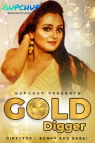 Gold Digger 2020 S01E01 Hindi Gupchup Web Series