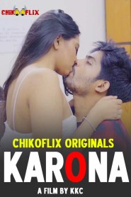 Karona (2020) ChikooFlix Hindi Hot Web Series Season 01 Episode 01