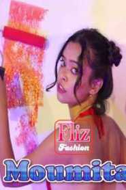 Moumita Fashion Shoot (2020) Fliz Movies Fashion Hot Video