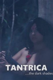 TANTRICA – The Dark Shades of Kamasutra (2018) English