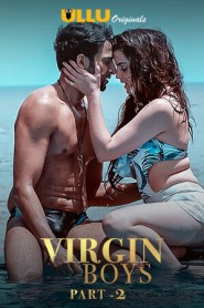 Virgin Boys Part:2 2020 Hindi Ullu Complete Web Series
