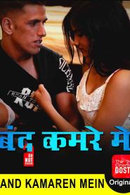 Bandh Kamare Mein (2020) TheCinema Dosti Originals Hindi Short Film