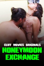 Honeymoon Exchange (2020) Cliff Movies Web Series S01 EP01