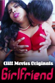 Girlfriend Part 02 Added (2020) Cliff Movies Originals Hindi Web Series Season 01