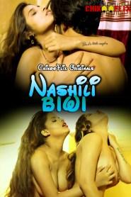 Nashili Biwi (2020) ChikooFlix Originals Hindi Short Film