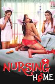 Nursing Home Part 05 Added (2020) Fliz Movies Web Series Season 01