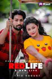 Red Life (2020) Raazmoviez Originals Web Series Season 01 Episodes 01