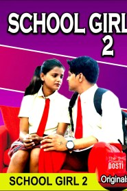 School Girl 2 (2019) CinemaDosti Originals Hindi Short Film