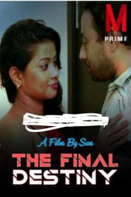 The Final Destiny (2020) M Prime App Originals Short Flim