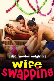 Wife Swapping (2020) Cliff Movies Web Series Season 01 Episodes 01