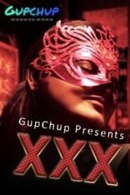 XXX Part 03 Added (2020) Gupchup Originals Hot Web Series Season 01