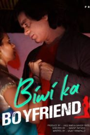 Biwi ka Boyfriend Hot Masti App Web Series Season 01 Episodes 01