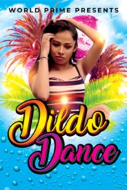 DILDO DANCE (2020) World Prime App Originals Hot Video
