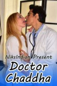Doctor Chaddha (2020) Niksindia Originals Hot Video