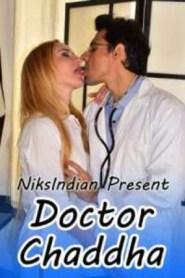Doctor Chaddha (2020) Niksindia Originals Hot Video