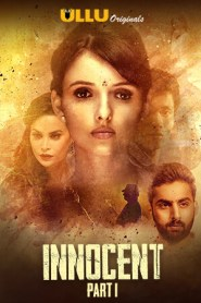Innocent Part 1 (2020) Ullu Originals Hot Web Series Season 01 Complete