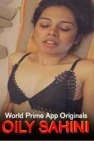 Oily Sahini (2020) World Prime App Hindi Short Film