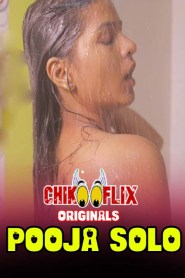 Pooja Solo (2020) ChikooFlix Originals Solo Hot Video