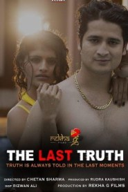 THE LAST TRUTH (2020) HotShots Originals Hot Short Film