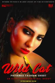 Wild Cat Priyanka Fashion Shoot (2020) Eightshot Originals Solo Video