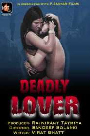 Deadly Lover (2020) Hot Masti Originals Web Series Season 01