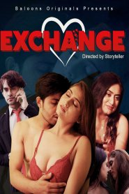 Exchange Part 3 Balloons Originals Web Series Season 01