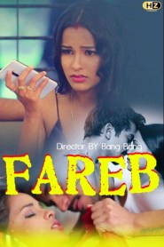 Fareb Part 02 Hootzy Channel Hindi Web Series Season 01