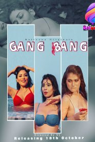 Gang Bang (2020) Balloons Originals Web Series Season 01