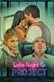 Late Night Project Part 02 KooKu Originals Hindi Web Series Season 01 Complete
