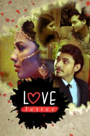 Love Letter (2020) Kooku Originals Hindi Web Series Season 01 Complete